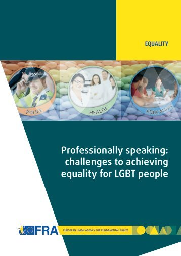 Professionally speaking challenges to achieving equality for LGBT people