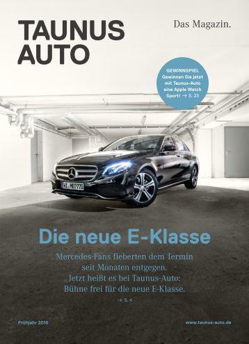 Taunus-Auto - Das Magazin - Frühjahr 2016