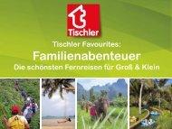 Tischler Favourites: Familienabenteuer