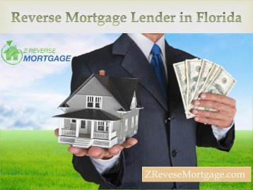 Reverse Mortgage Lender in Florida -  Z Reverse Mortgage