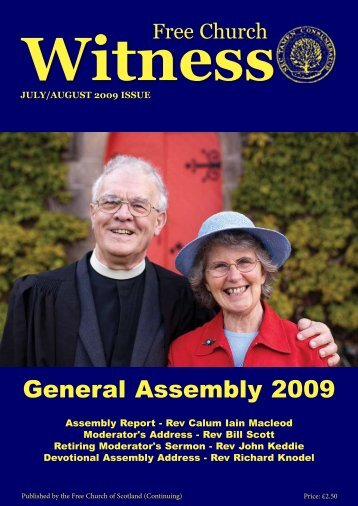 Witness JULY/AUGUST 2009 ISSUE - Free Church of Scotland ...