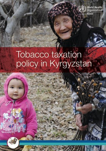 Tobacco taxation policy in Kyrgyzstan
