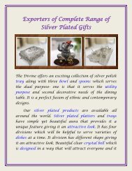 Exporters of Complete Range of Silver Plated Gifts