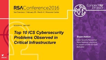 Top 10 ICS Cybersecurity Problems Observed in Critical Infrastructure