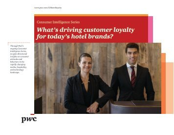 What's driving customer loyalty for today's hotel brands?