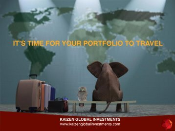 IT'S TIME FOR YOUR PORTFOLIO TO TRAVEL