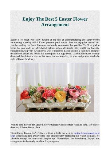 Enjoy The Best 5 Easter Flower Arrangement