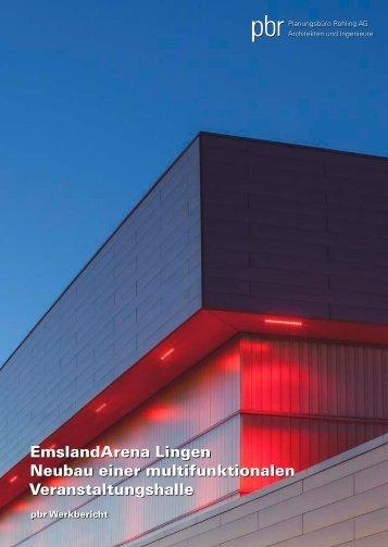 EmslandArena Lingen - Neubau einer multifunktionalen Veranstaltungshalle