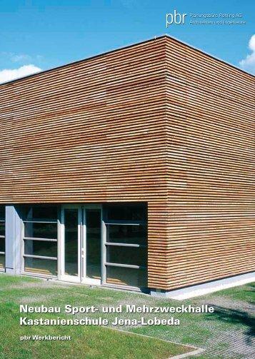 Neubau Sport- und Mehrzweckhalle Kastanienschule Jena-Lobeda