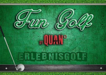 QUAN° Gastrotainment- Fun Golf - Broschüre - Erstkontakt - 2016.compressed