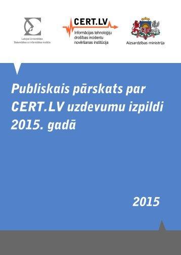 Publiskais pārskats par CERT.LV uzdevumu izpildi 2015 gadā
