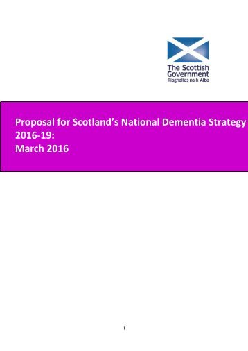 Proposal for Scotland's National Dementia Strategy 2016-19 March 2016