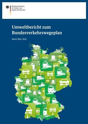 Umweltbericht zum Bundesverkehrswegeplan