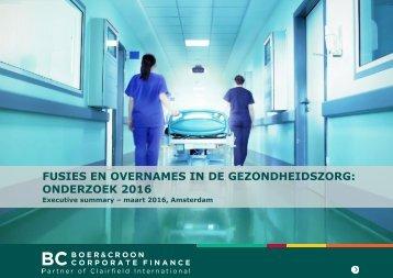 FUSIES EN OVERNAMES IN DE GEZONDHEIDSZORG ONDERZOEK 2016