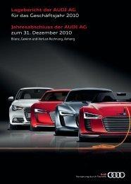 Lagebericht der AUDI AG für das Geschäftsjahr 2010 ...