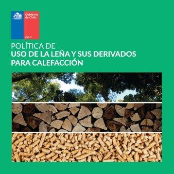 POLÍTICA DE USO DE LA LEÑA Y SUS DERIVADOS PARA CALEFACCIÓN