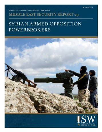 SYRIAN ARMED OPPOSITION POWERBROKERS