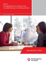 Jahresbericht 2006 - Bundesagentur für Arbeit