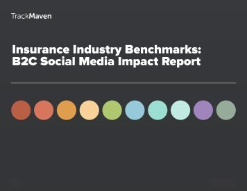 Insurance Industry Benchmarks B2C Social Media Impact Report