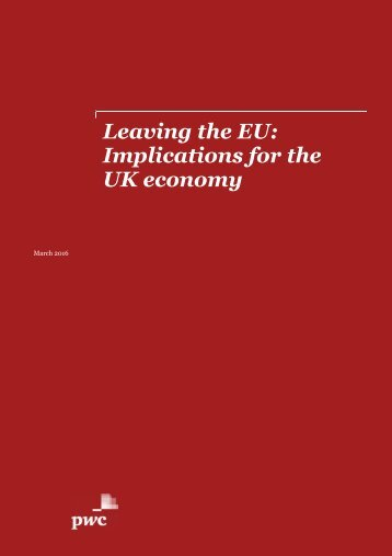 Leaving the EU Implications for the UK economy