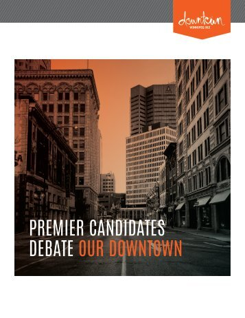 PREMIER CANDIDATES DEBATE OUR DOWNTOWN