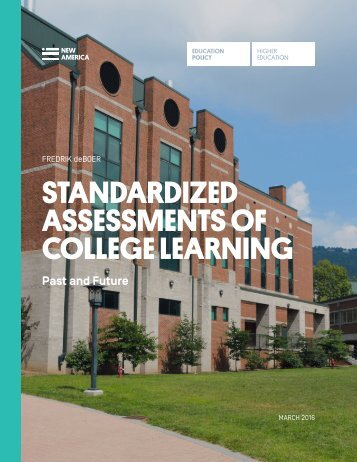 STANDARDIZED ASSESSMENTS OF COLLEGE LEARNING