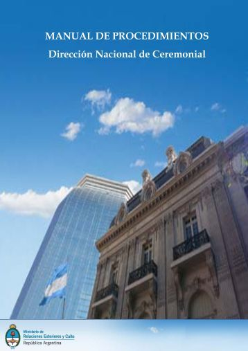 MANUAL DE PROCEDIMIENTOS Dirección Nacional de Ceremonial