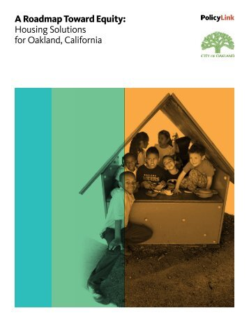 A Roadmap Toward Equity Housing Solutions for Oakland California