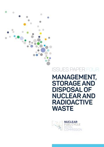 MANAGEMENT STORAGE AND DISPOSAL OF NUCLEAR AND RADIOACTIVE WASTE