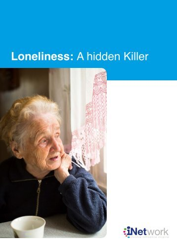 Loneliness A hidden Killer