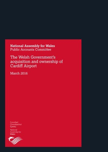 The Welsh Government's acquisition and ownership of Cardiff Airport