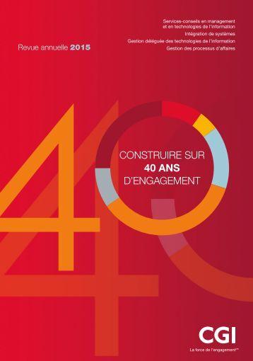 CONSTRUIRE SUR 40 ANS D'ENGAGEMENT