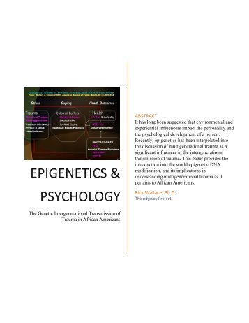 Epigenetics in Psychology: The Genetic Intergenerational Transmission of Trauma in African Americans