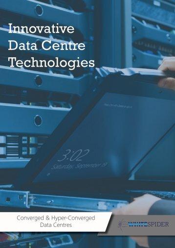 Innovative Data Centre Technologies