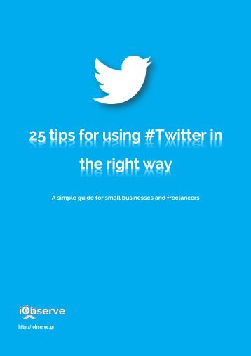 25 tips for using #Twitter in the right way