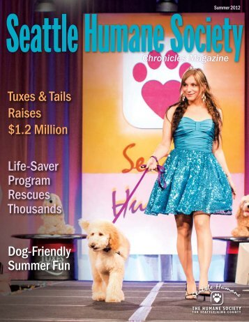 Seattle Humane Society - Chronicles Magazine, Summer 2012