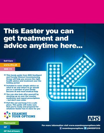 This Easter you can get treatment and advice anytime here..