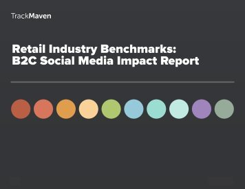 Retail Industry Benchmarks B2C Social Media Impact Report