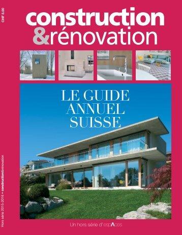 Construction & rénovation - LE GUIDE ANNUEL SUISSE 2015-2016