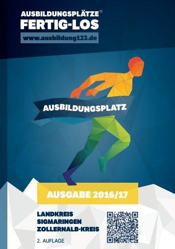 AUSBILDUNGSPLÄTZE - FERTIG - LOS | Landkreis Sigmaringen, Zollernalb-Kreis | 2. Auflage | Ausgabe 2016/17