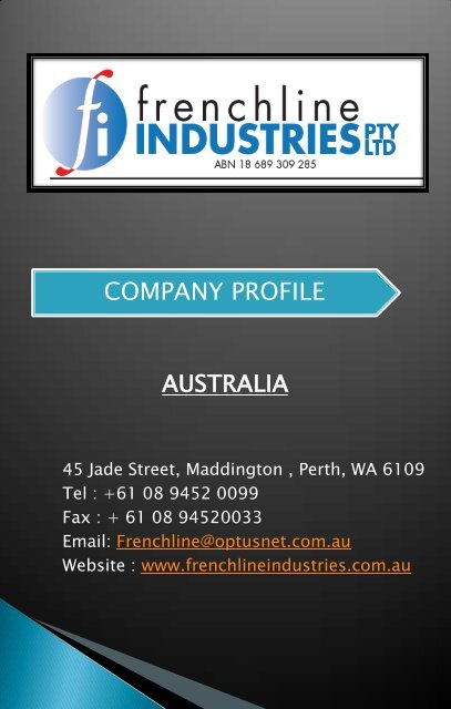 COMPANY PROFILE - Frenchline Industries
