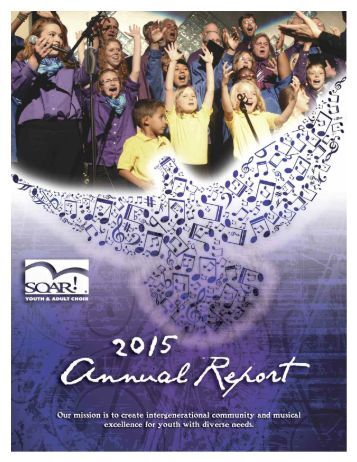 SOAR! Youth & Adult Choir: 2015 Annual Report