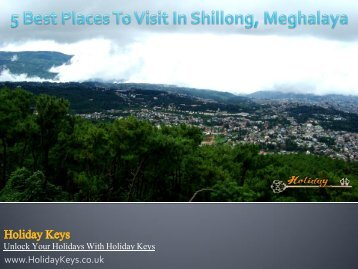 5 Best Places To Visit In Shillong, Meghalaya - HolidayKeys.co.uk