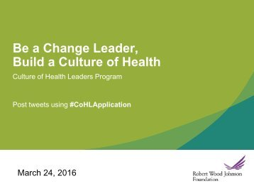 Be a Change Leader Build a Culture of Health