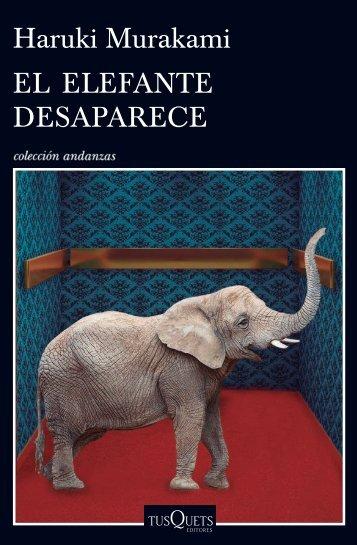 Haruki Murakami EL ELEFANTE DESAPARECE