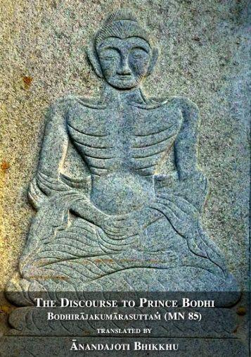 The Discourse to Prince Bodhi, Bodhirājakumārasuttaṁ (MN 85)