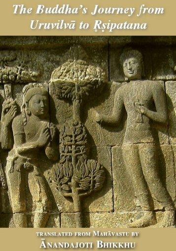 The Buddha's Journey from Uruvilvā to Rṣipatana
