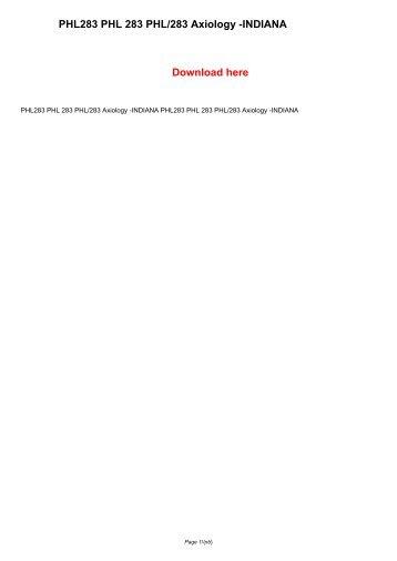 PHL283 PHL 283 PHL/283 Axiology -INDIANA