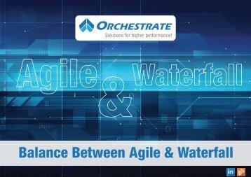 Balance Between Agile & Waterfall
