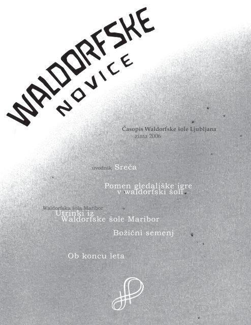 Waldorfske novice - Zima 2006